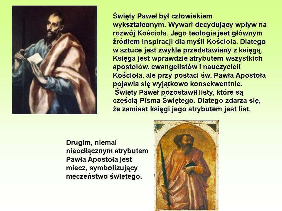 Święty Paweł był człowiekiem wykształconym