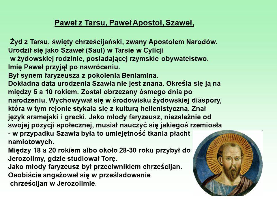 Paweł z Tarsu, Paweł Apostoł, Szaweł,