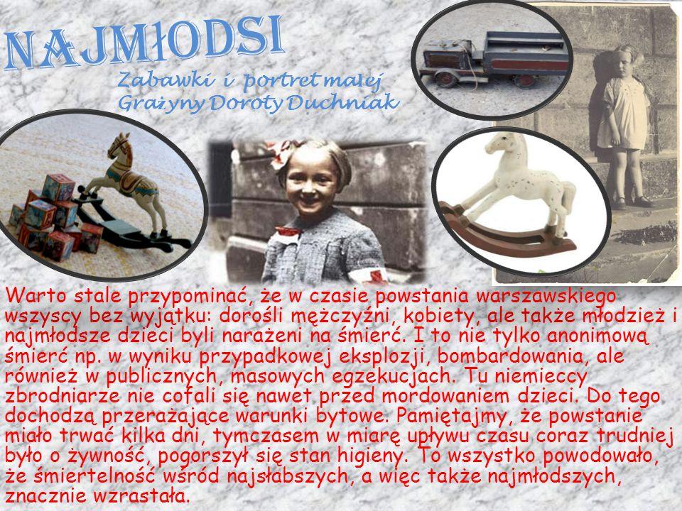 Najmłodsi Zabawki i portret małej Grażyny Doroty Duchniak.