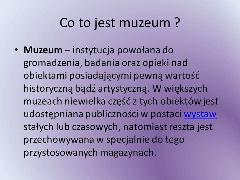 Co to jest muzeum