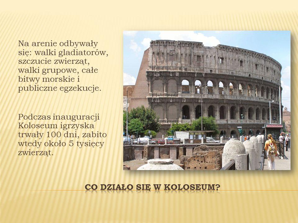 Co działo się w Koloseum