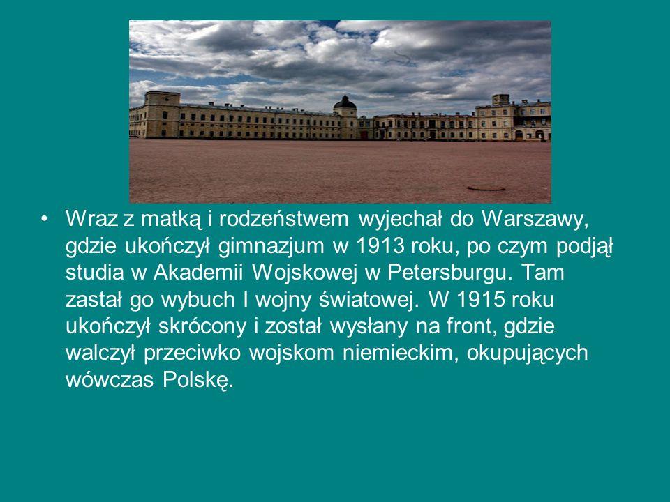 Wraz z matką i rodzeństwem wyjechał do Warszawy, gdzie ukończył gimnazjum w 1913 roku, po czym podjął studia w Akademii Wojskowej w Petersburgu.