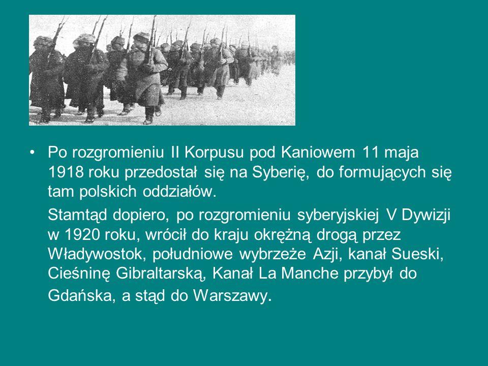 Po rozgromieniu II Korpusu pod Kaniowem 11 maja 1918 roku przedostał się na Syberię, do formujących się tam polskich oddziałów.