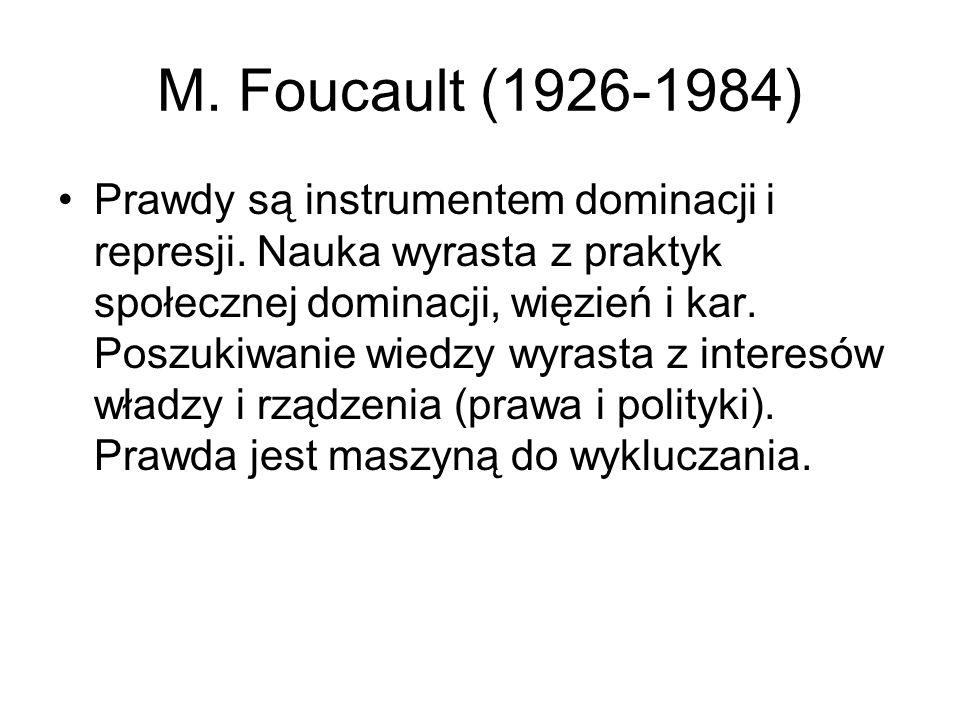 M. Foucault (1926-1984)
