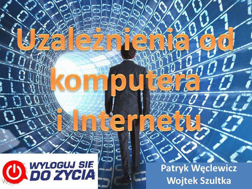 Uzależnienia od komputera i Internetu