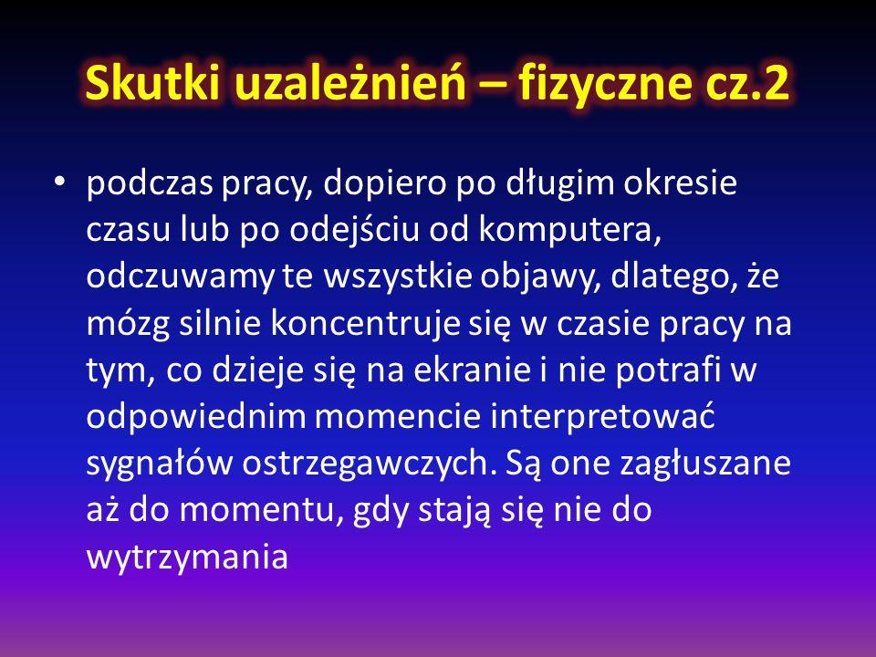 Skutki uzależnień – fizyczne cz.2