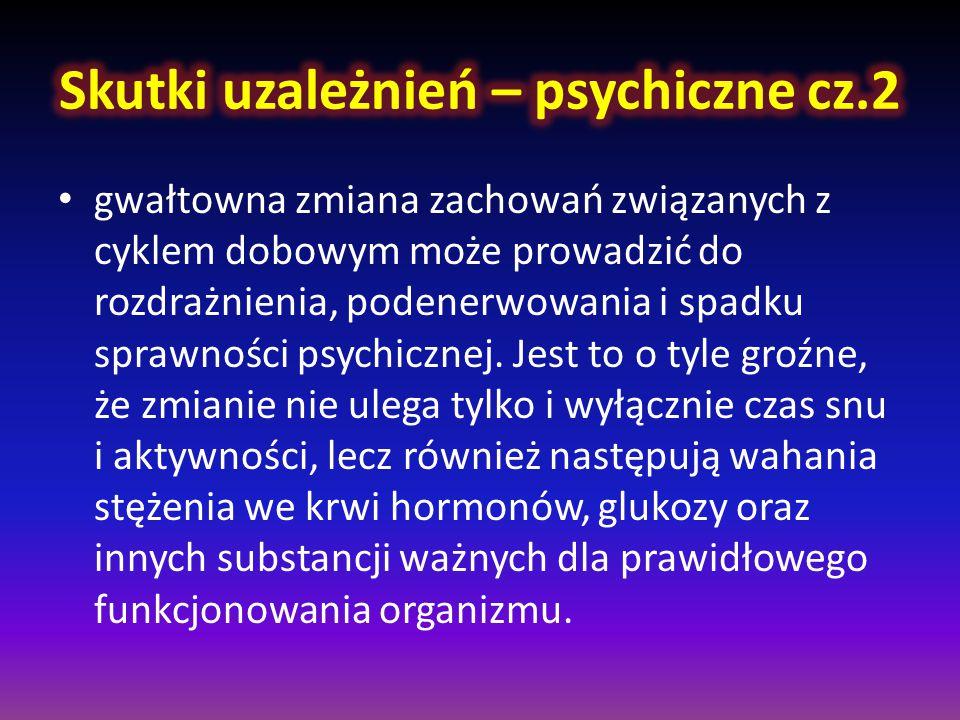 Skutki uzależnień – psychiczne cz.2