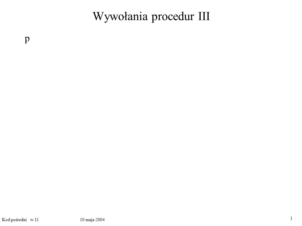 Wywołania procedur III