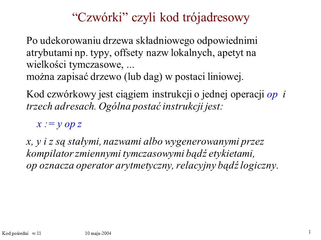 Czwórki czyli kod trójadresowy