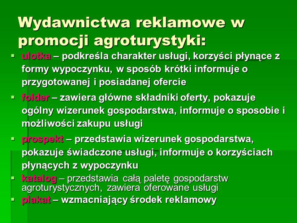 Wydawnictwa reklamowe w promocji agroturystyki: