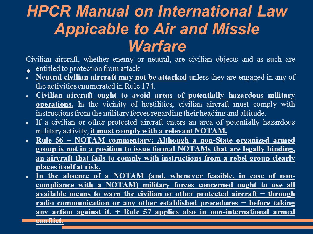 HPCR Manual on International Law Appicable to Air and Missle Warfare