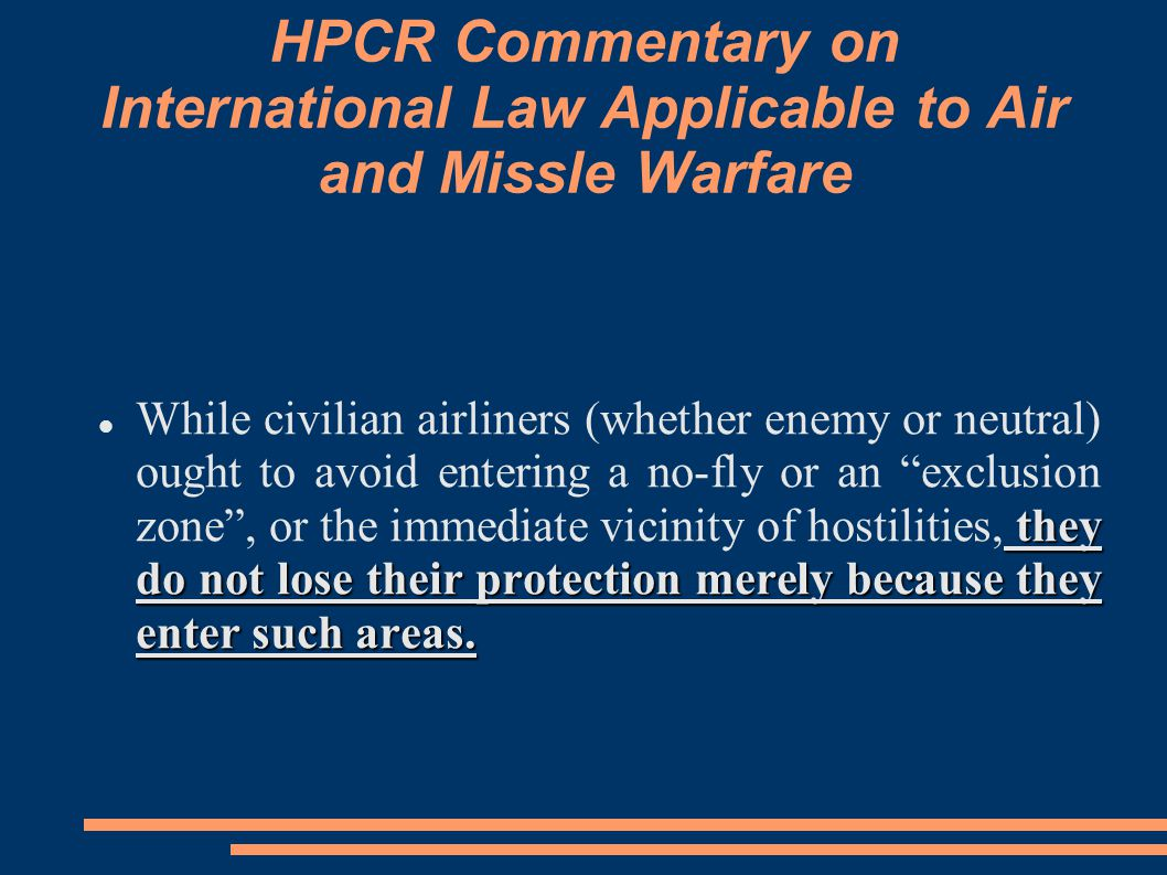 HPCR Commentary on International Law Applicable to Air and Missle Warfare