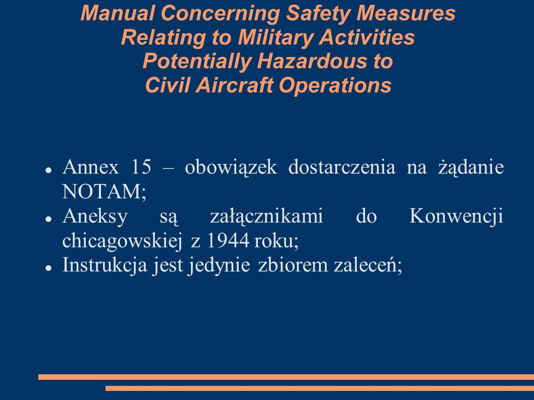 Manual Concerning Safety Measures Relating to Military Activities Potentially Hazardous to Civil Aircraft Operations
