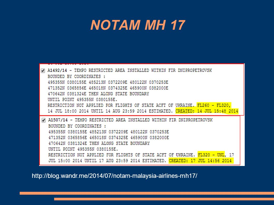NOTAM MH 17 http://blog.wandr.me/2014/07/notam-malaysia-airlines-mh17/