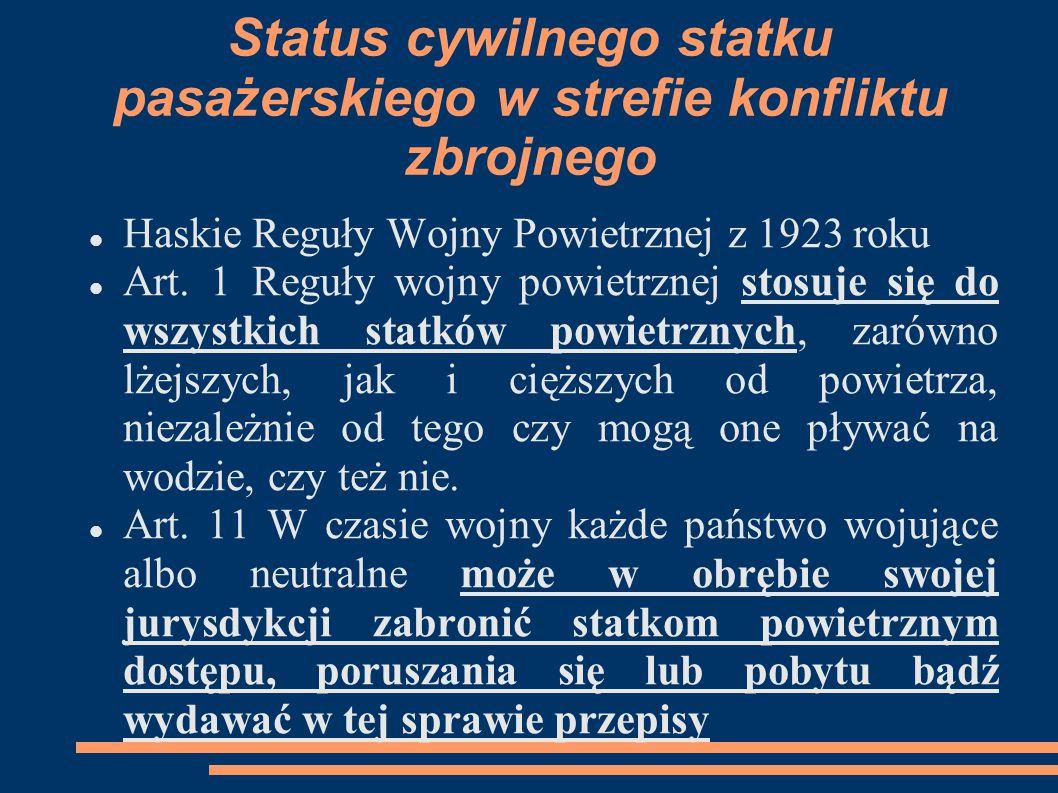 Status cywilnego statku pasażerskiego w strefie konfliktu zbrojnego