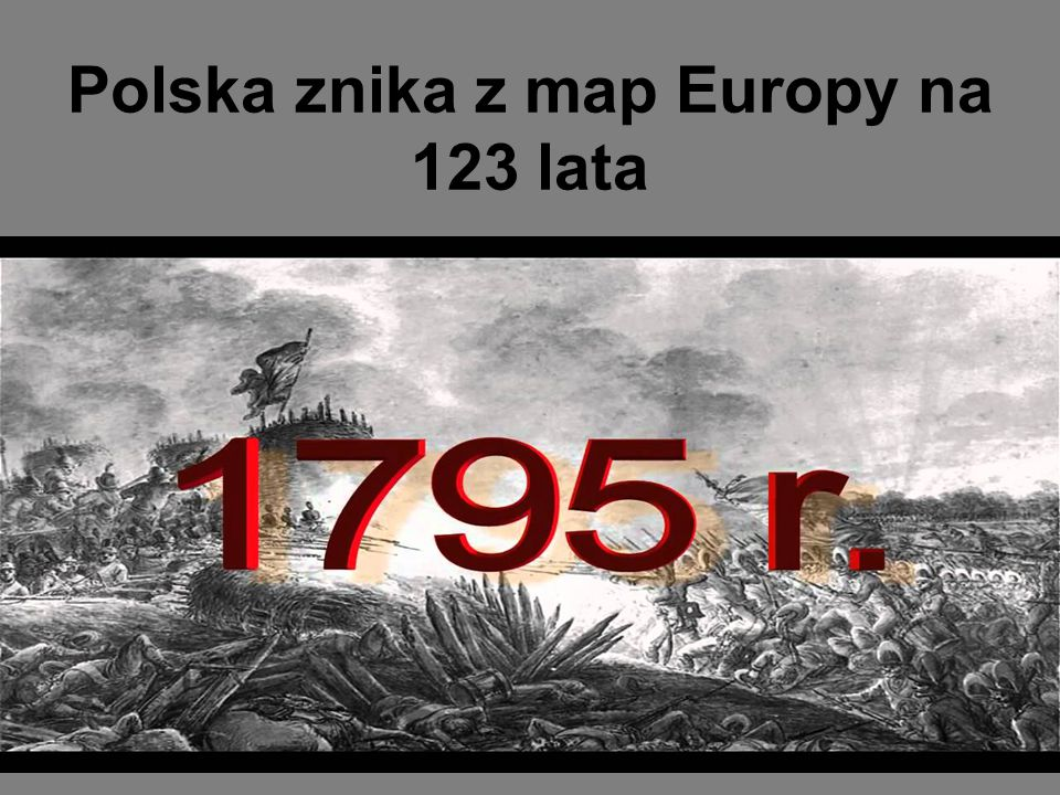 Polska znika z map Europy na 123 lata