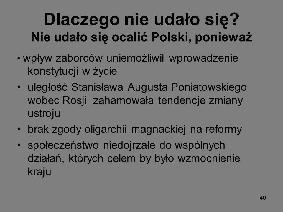 Dlaczego nie udało się Nie udało się ocalić Polski, ponieważ