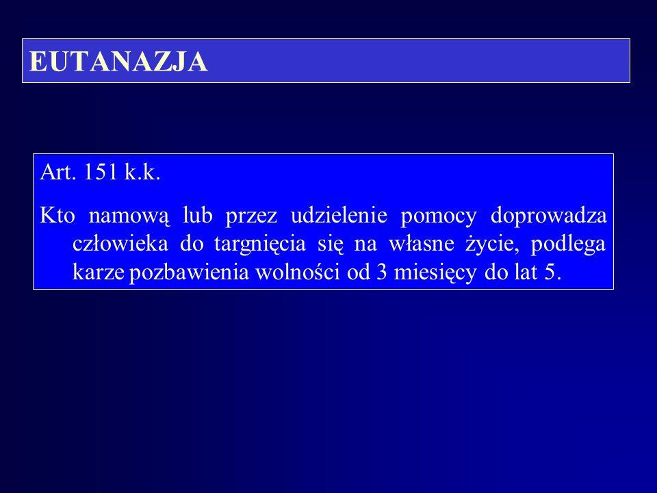 EUTANAZJA Art. 151 k.k.