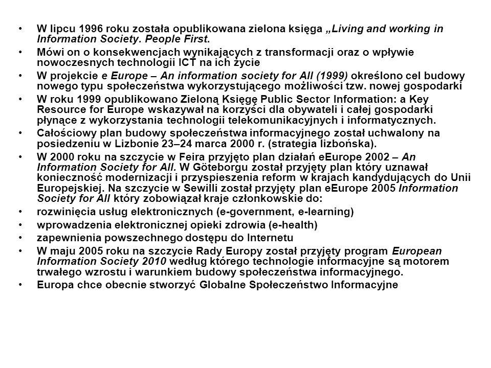 """W lipcu 1996 roku została opublikowana zielona księga """"Living and working in Information Society. People First."""