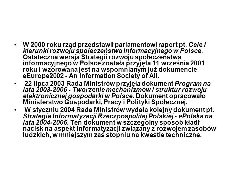 W 2000 roku rząd przedstawił parlamentowi raport pt