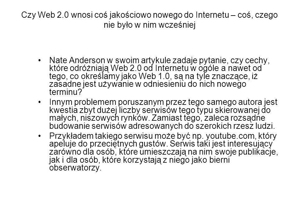 Czy Web 2.0 wnosi coś jakościowo nowego do Internetu – coś, czego nie było w nim wcześniej