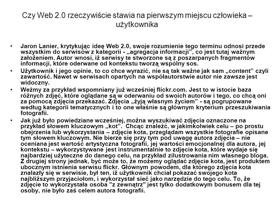 Czy Web 2.0 rzeczywiście stawia na pierwszym miejscu człowieka – użytkownika