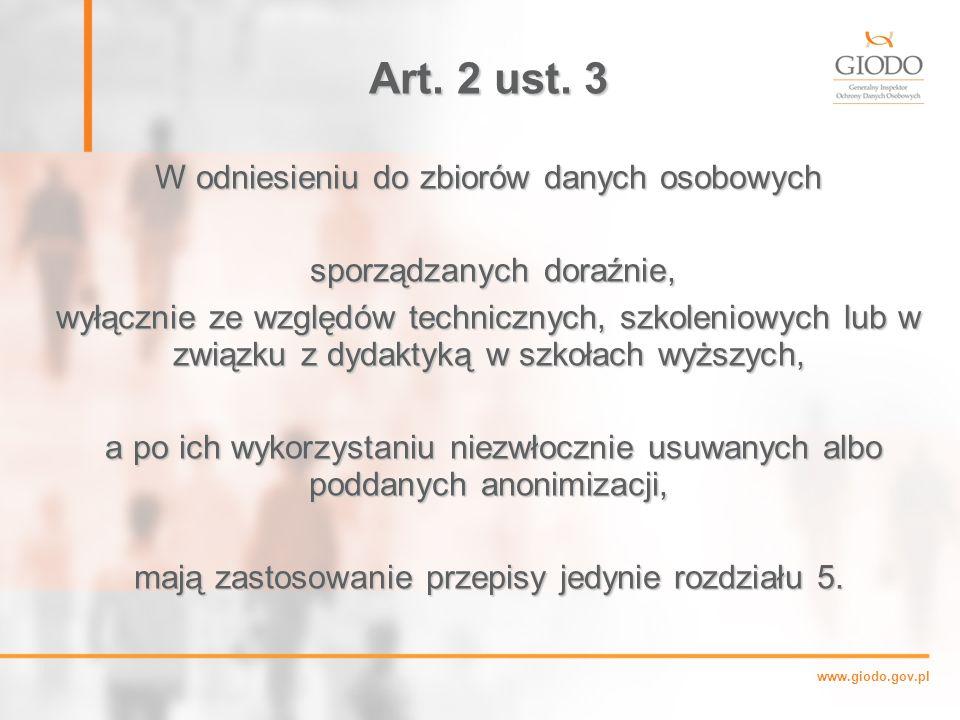 Art. 2 ust. 3 W odniesieniu do zbiorów danych osobowych
