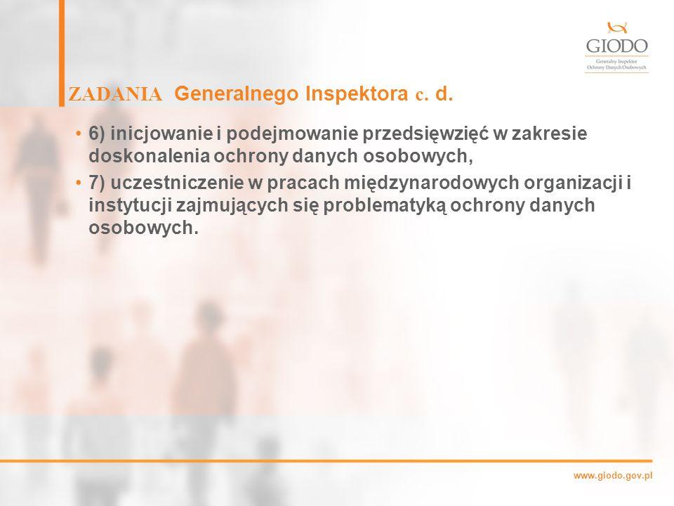 ZADANIA Generalnego Inspektora c. d.