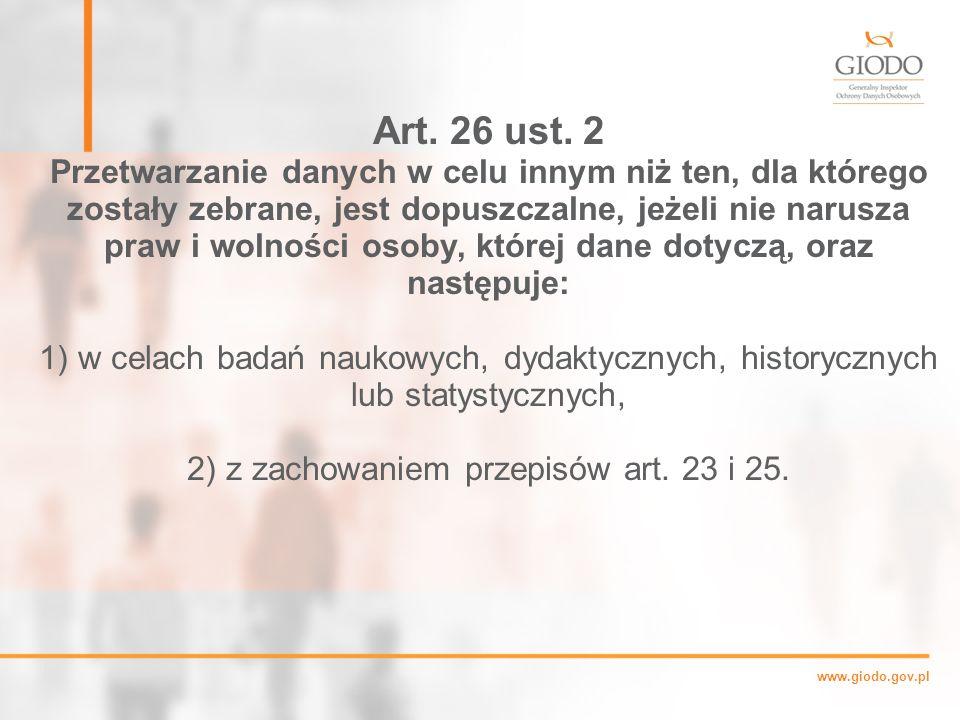 2) z zachowaniem przepisów art. 23 i 25.