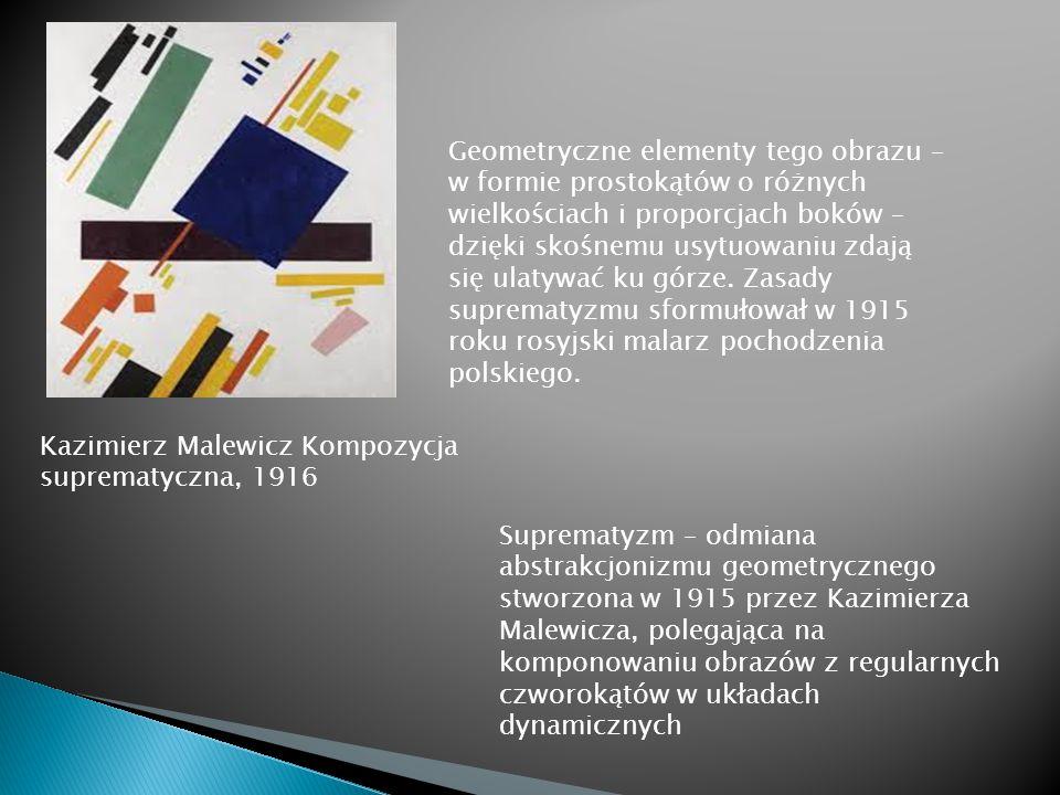 Geometryczne elementy tego obrazu – w formie prostokątów o różnych wielkościach i proporcjach boków – dzięki skośnemu usytuowaniu zdają się ulatywać ku górze. Zasady suprematyzmu sformułował w 1915 roku rosyjski malarz pochodzenia polskiego.