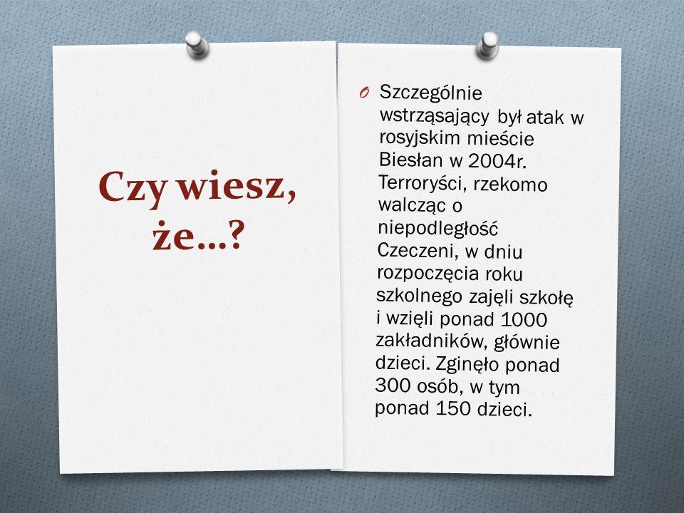 Szczególnie wstrząsający był atak w rosyjskim mieście Biesłan w 2004r