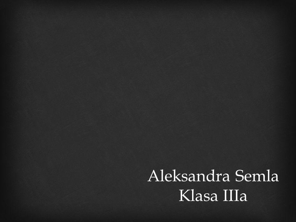 Aleksandra Semla Klasa IIIa