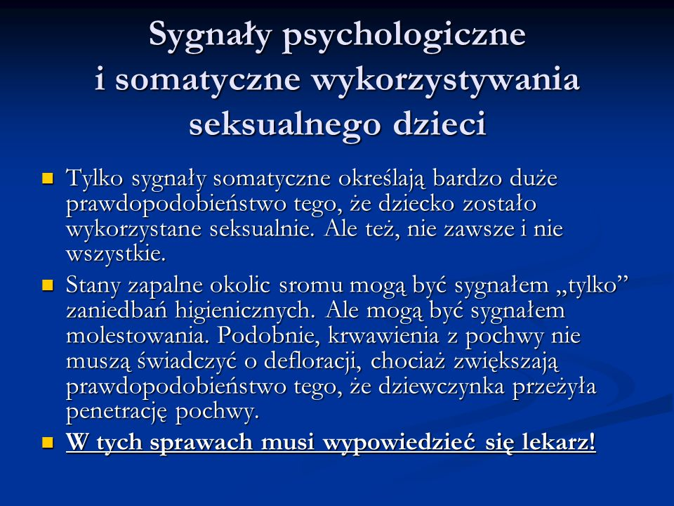 Sygnały psychologiczne i somatyczne wykorzystywania seksualnego dzieci