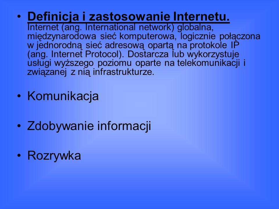 Definicja i zastosowanie Internetu. Internet (ang