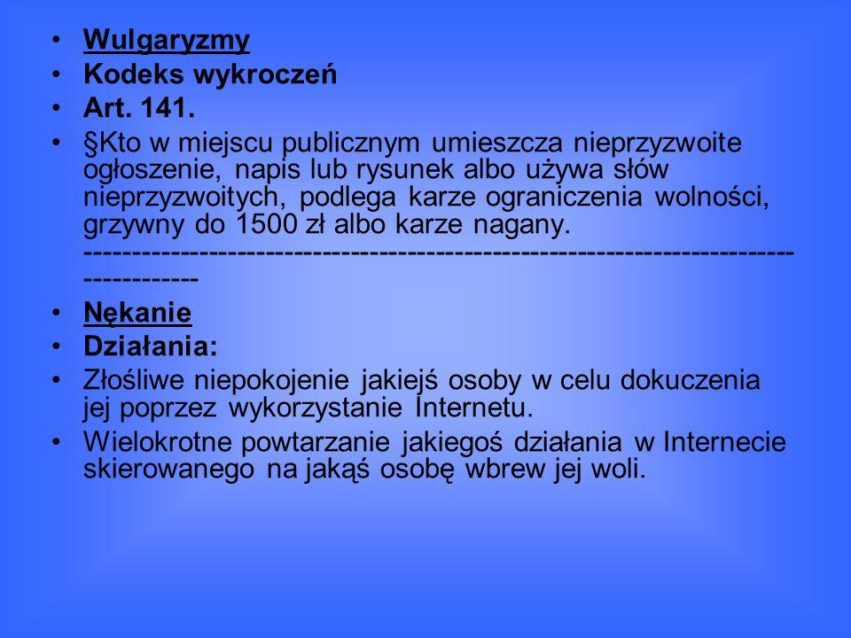 Wulgaryzmy Kodeks wykroczeń. Art. 141.
