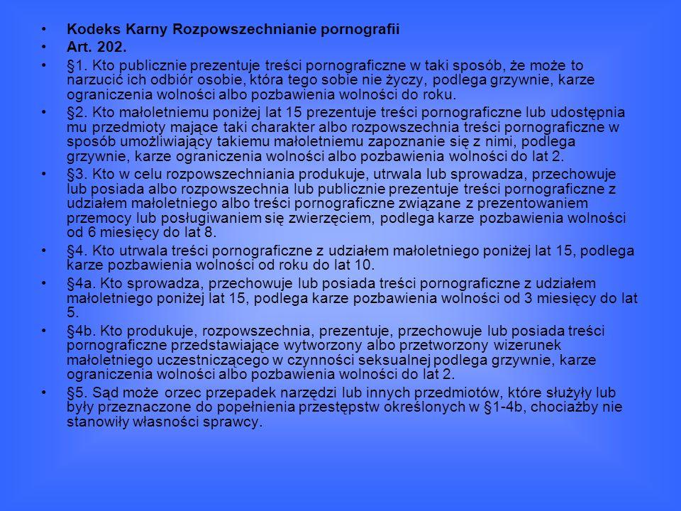 Kodeks Karny Rozpowszechnianie pornografii