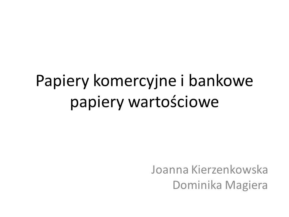 Papiery komercyjne i bankowe papiery wartościowe
