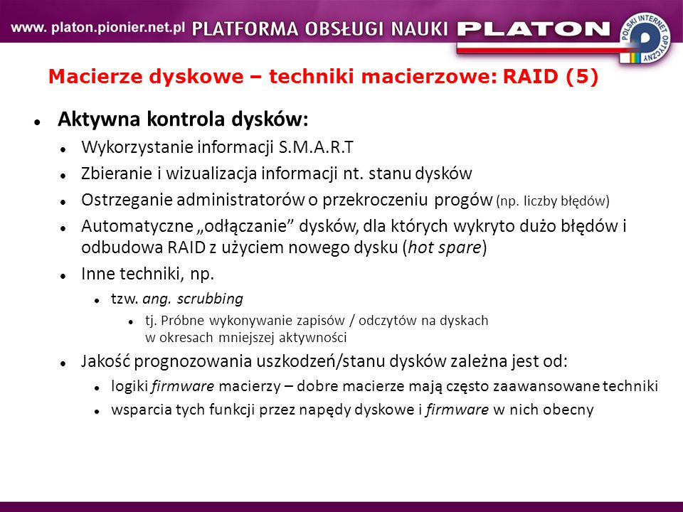 Macierze dyskowe – techniki macierzowe: RAID (5)