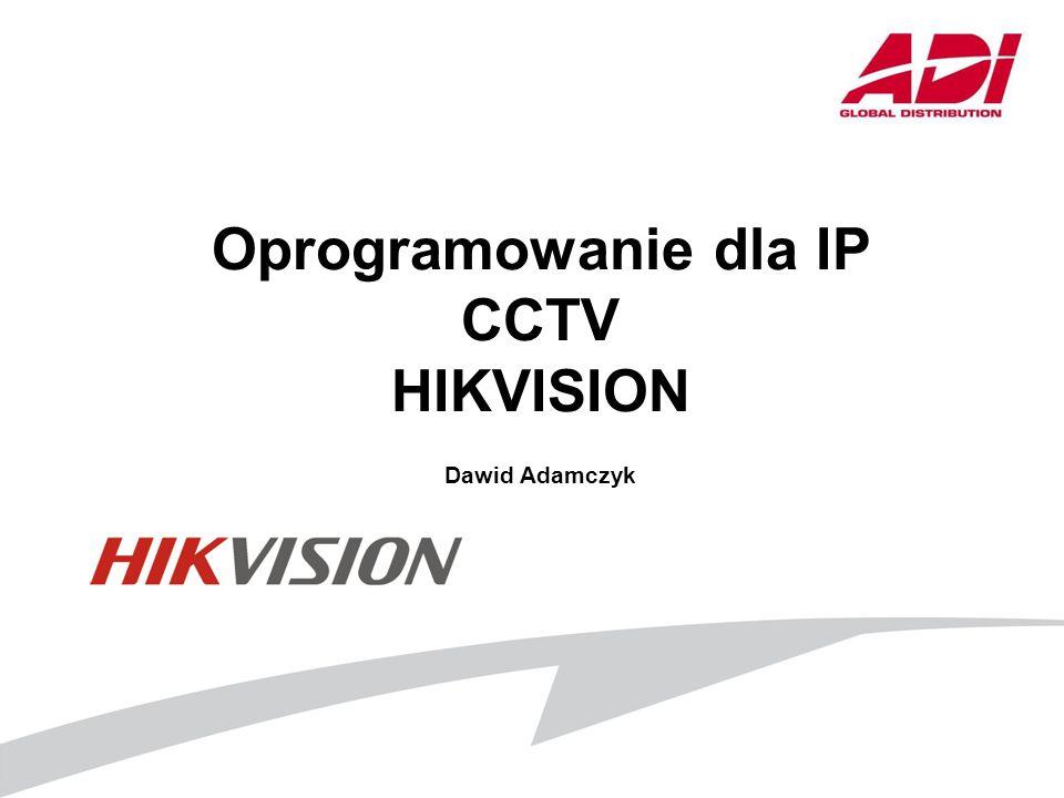 Oprogramowanie dla IP CCTV