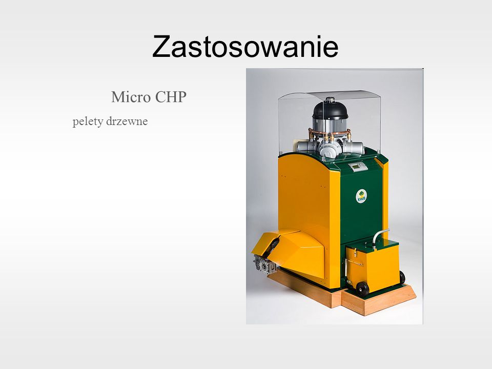 Zastosowanie Micro CHP pelety drzewne