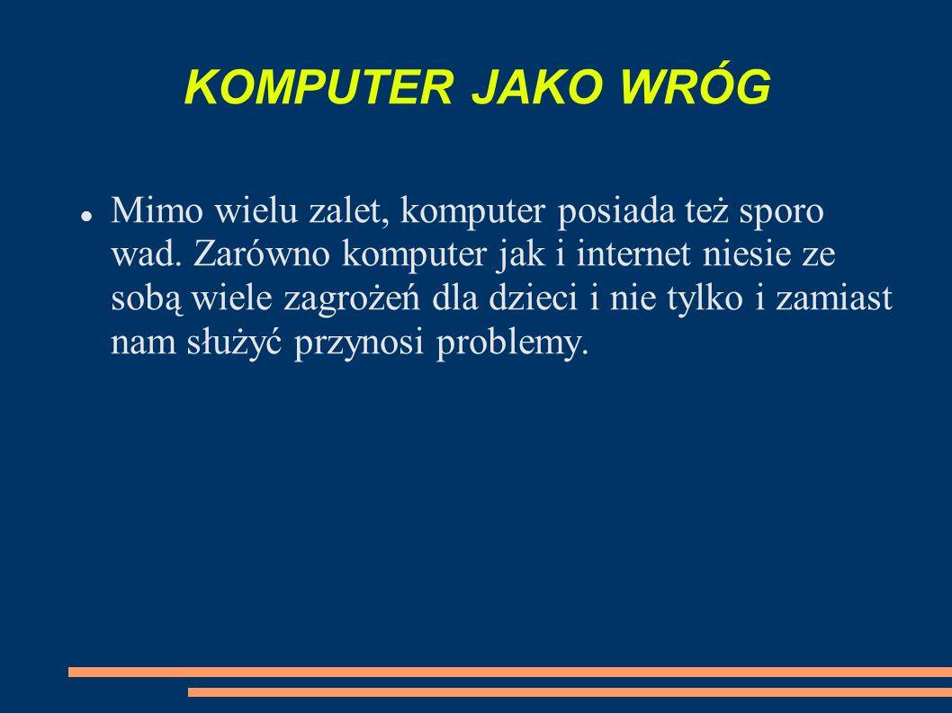 KOMPUTER JAKO WRÓG