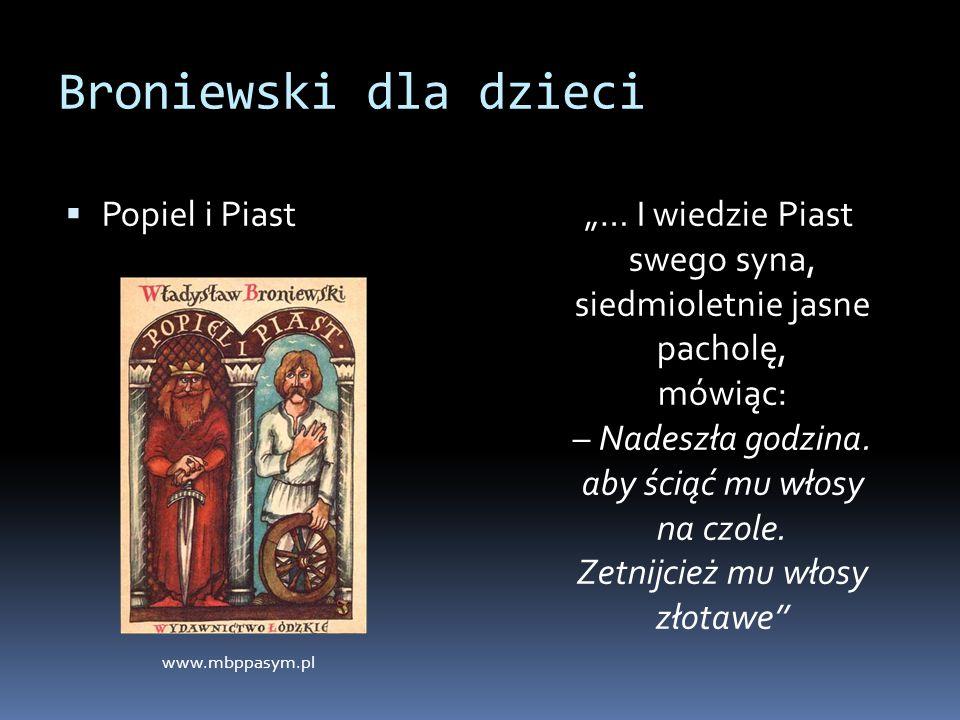 Broniewski dla dzieci Popiel i Piast