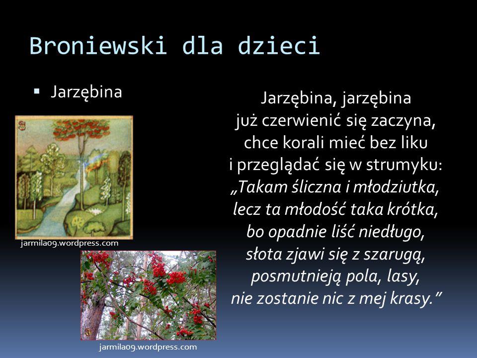 Broniewski dla dzieci Jarzębina
