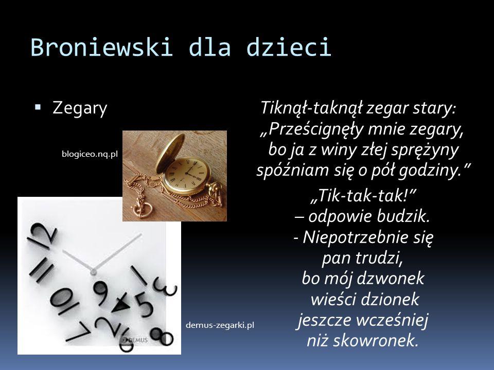 Broniewski dla dzieci Zegary