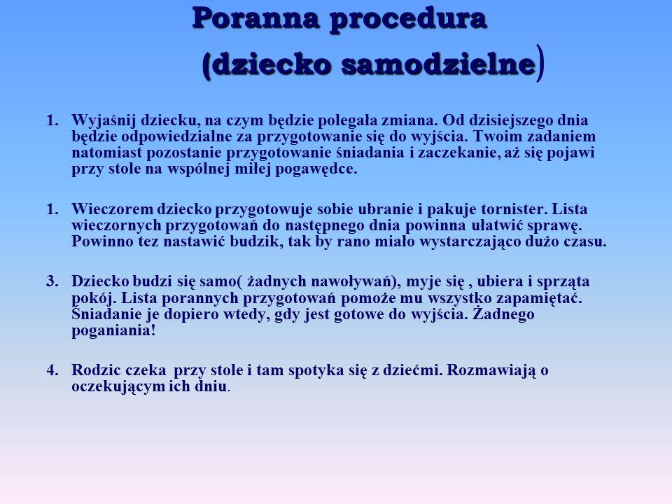 Poranna procedura (dziecko samodzielne)