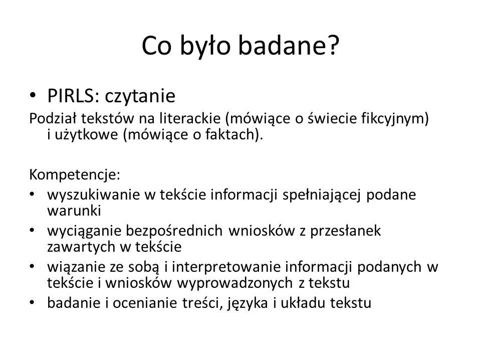 Co było badane PIRLS: czytanie