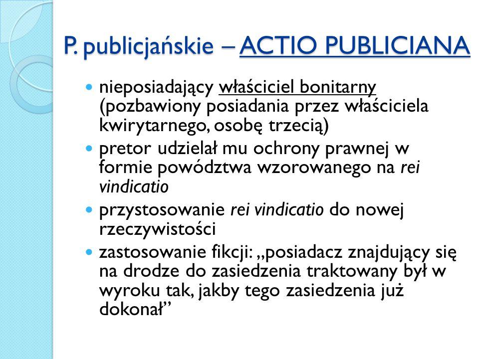 P. publicjańskie – ACTIO PUBLICIANA