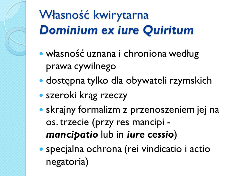Własność kwirytarna Dominium ex iure Quiritum