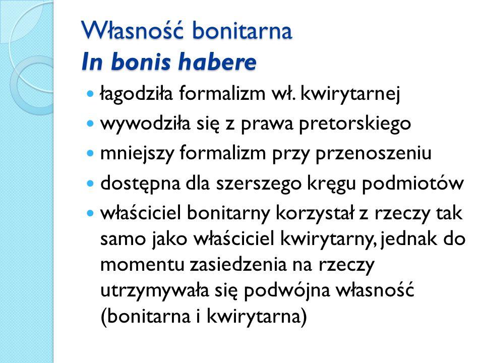 Własność bonitarna In bonis habere