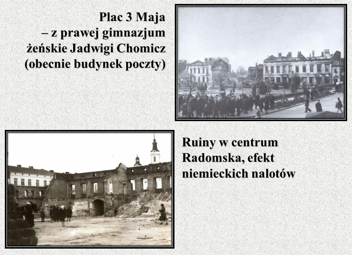 Plac 3 Maja – z prawej gimnazjum żeńskie Jadwigi Chomicz